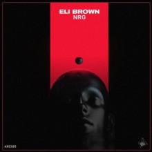 Eli Brown & Daddy Dino - NRG (Arcane)