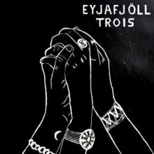 Eyjafjöll - Trois (Nein)