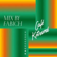 Fabich - Café Kitsuné Mixed by Fabich (DJ Mix) (Kitsune)