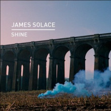 James Solace - Shine (Knee Deep In Sound)