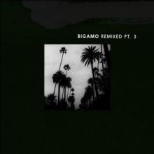 Keope - Bigamo Remixed Pt. 3 (Bigamo)