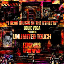 Louie Vega & Unlimited Touch - I Hear Music In The Streets (Expansions In The NYC Preview 3) (Nervous)