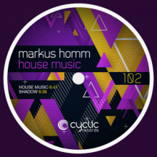 Markus Homm - House Music (Cyclic)