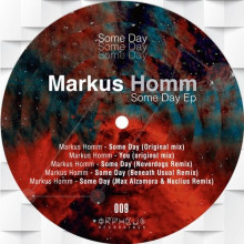 Markus Homm - Some Day EP (Orpheus)