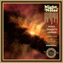 Mass Density Human - Dancing in Space (Nightnoise)