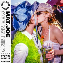 Mat.Joe - Off Ma Mind (Remixes) (Nothing Else Matters)