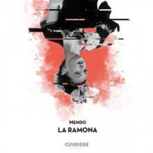 Mendo - La Ramona (Clarisse)