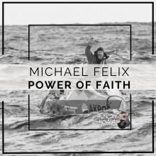 Michael Felix - Power Of Faith (Hungry Koala)
