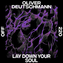 Oliver Deutschmann - Lay Down Your Soul (Off)