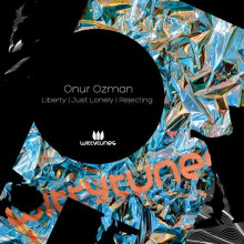 Onur Ozman - Liberty / Just Lonely / Rejecting (Witty Tunes)