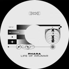 Phara - Life of Krumar EP (SK_Eleven)