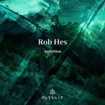 Rob Hes - Ambition (Pursuit)