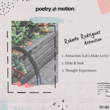 Roberto Rodriguez - Attraction  (Poetry In Motion)