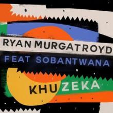 Ryan Murgatroyd - Khuzeka (Get Physical)