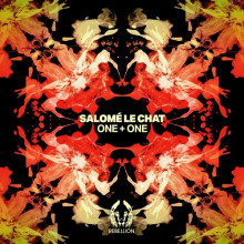Salomé Le Chat - One + One (Rebellion)