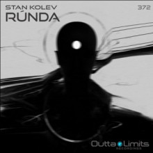 Stan Kolev - Rúnda (Outta Limits)