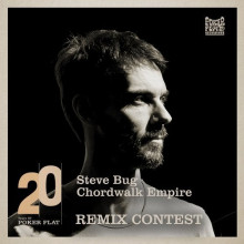 Steve Bug - 20 Years of Poker Flat Remix Contest - Chordwalk Empire ()