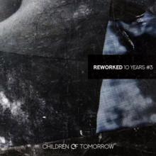 VA - 10 Years Reworked#3 (Children Of Tomorrow)