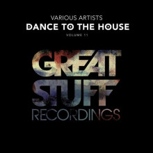 VA - Dance To The House Issue 11 (Great Stuff)