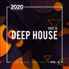 Various - This Is Deep House, (Vol. 6) (Sound On Sound)