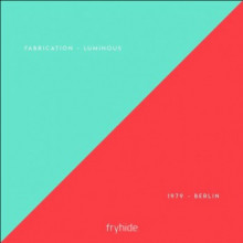 Fabrication & 1979 - SPLIT 02 (Fryhide)