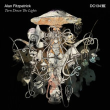 Alan Fitzpatrick - Turn Down The Lights (Drumcode)