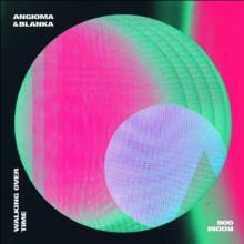 Angioma & Blanka (Es) - Walking Over Time (Room Trax)