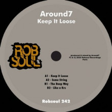 Around7 - Keep It Loose (Robsoul)