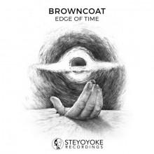 Browncoat - Edge Of Time (Steyoyoke)