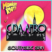 C. Da Afro - Southside Spin (Midnight Riot)