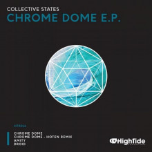 Collective States - Chrome Dome (High Tide)