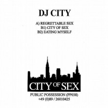 DJ City - City of Sex (Public Possession)