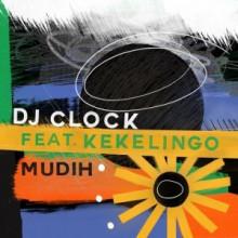 DJ Clock - Mudih (Get Physical)