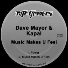Dave Mayer, Kapal - Music Makes U Feel (Nite Grooves)