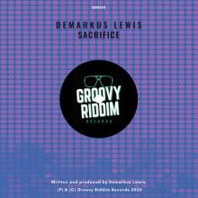 Demarkus Lewis - Sacrifice (Groovy Riddim)