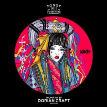 Dorian Craft - Monaya EP (Do Not Sit On The Furniture)