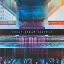Dosem - Dream Decoder (Anjunadeep)