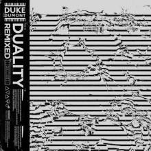 Duke Dumont – DUALITY REMIXED