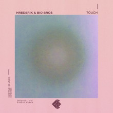 Hrederik, Bio Bros. - Touch (Emotive)