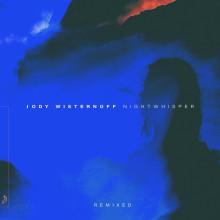 Jody Wisternoff - Nightwhisper (Remixed) (Anjunadeep)