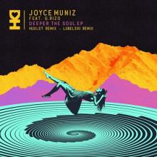 Joyce Muniz - Deeper The Soul (Desert Hearts)