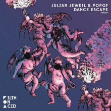 Julian Jeweil & Popof - Dance Escape (Filth On Acid)