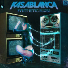 Kasablanca - Synthetic Blues (Armada Electronic Elements)