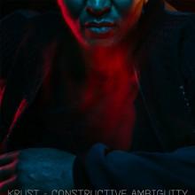 Krust - Constructive Ambiguity (Crosstown Rebels)