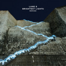 Lane 8 - Brightest Lights (Remixed) (This Never Happened)