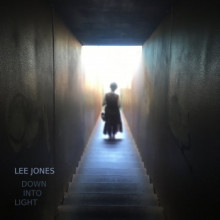 Lee Jones - Down Into Light (Mad As Hell)