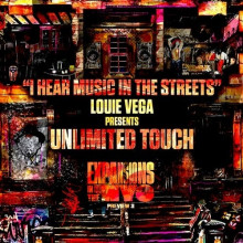 Louie Vega, Unlimited Touch - I Hear Music In The Streets - Expansions In The NYC Preview 3 (Nervous)