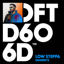 Low Steppa - Moments (Extended Mixes) (Defected)