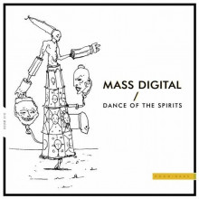 Mass Digital - Dance of the Spirits (Hoomidaas)