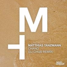 Matthias Tanzmann - Chano (DJ CHUS Extended Remix) (Moon Harbour)